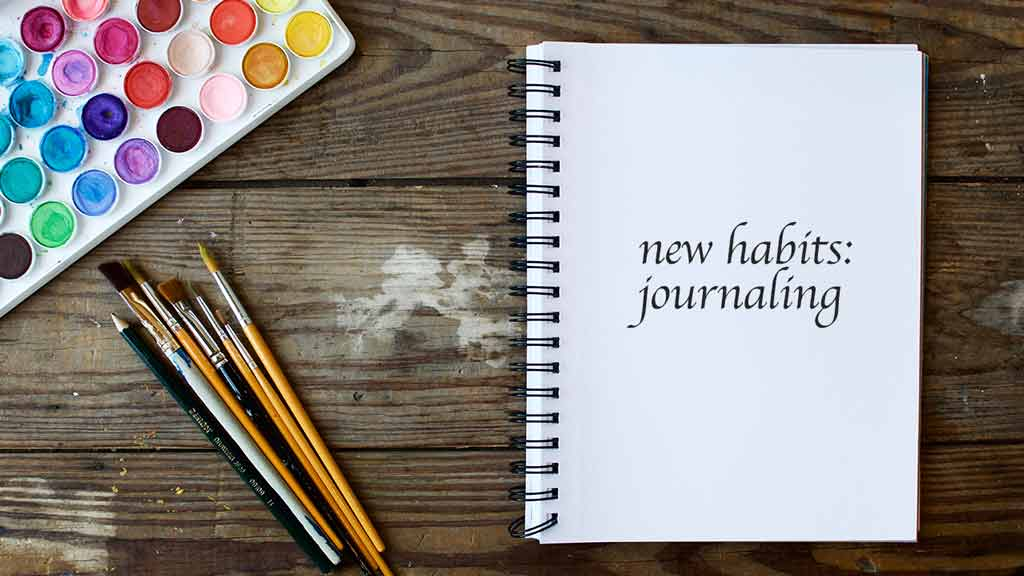 New Habits: Journaling
